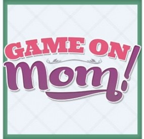 game-on-mom best blog for moms