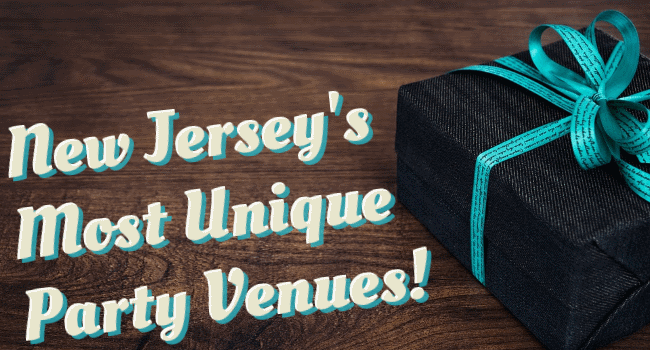 Unique party venues NJ